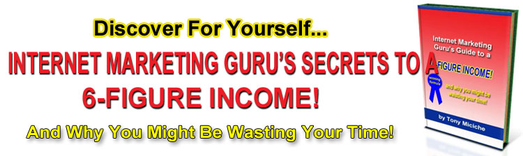 Free Report - Internet Marketing Guru's Guide To A 6-Figure Income